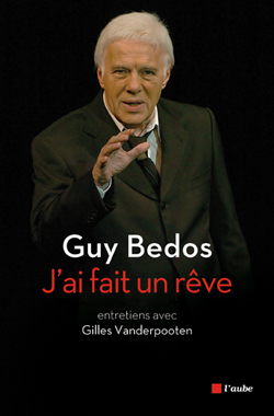 Guy Bedos, J'ai fait un rêve