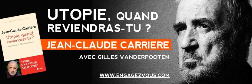 JC.Carrière et G.Vanderpooten dédicacent «Utopie quand reviendras-tu» samedi à Trouville-sur-mer