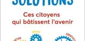 La France des solutions – par Jean-Louis Etienne, Gilles Vanderpooten, Reporters d'Espoirs