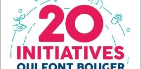 20 initiatives qui font bouger la France – par Jean-Louis Etienne, Gilles Vanderpooten, Reporters d'Espoirs