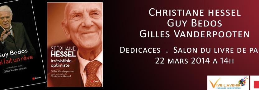 Guy Bedos, Christiane Hessel, Gilles Vanderpooten – au salon du livre de Paris le 22/3/2014 à 14h